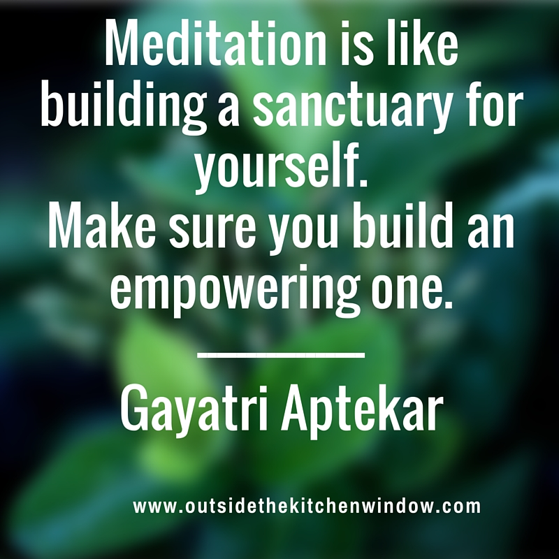 Meditation is like building a sanctuary